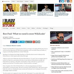 Ron Paul: 'What we need is more WikiLeaks' | Raw Story