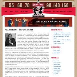 Paul Whiteman - The 'King of Jazz' - Swing Street