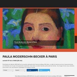 Paula Modersohn-Becker à Paris