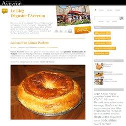 La fouace de Mamie Paulette - Déguster l'Aveyron - Le blog