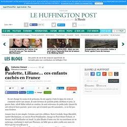 Paulette, Liliane... ces enfants cachés en France