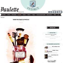 Paulette magazine - GUIDE PRATIQUE DU PINCEAU