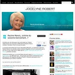 Pauline Marois, victime du sexisme bienveillant…