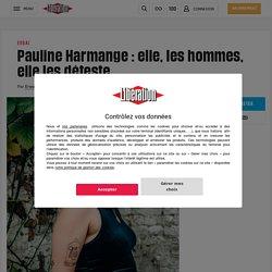 Pauline Harmange: elle, les hommes, elle les déteste