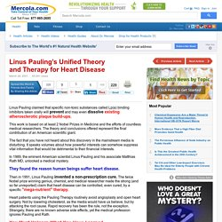Linus Pauling's Unified Theory and Therapy for Heart Disease 3/28/01