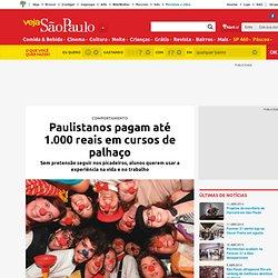 Paulistanos pagam até 1.000 reais em cursos de palhaço