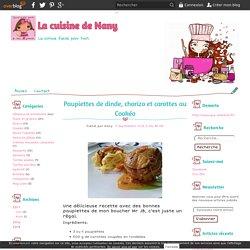 Paupiettes de dinde, chorizo et carottes au Cookéo - La cuisine de Nany