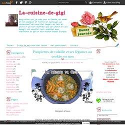 Paupiettes de volaille et ses légumes au cookéo ou non - La-cuisine-de-gigi