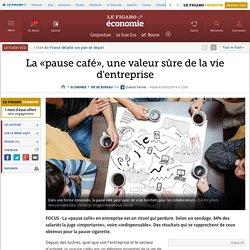 La «pause café», une valeur sûre de la vie d'entreprise