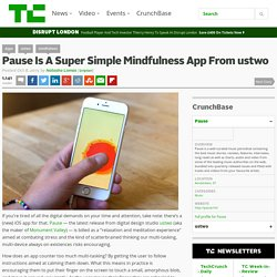 Pause Is A Super Simple Mindfulness App From ustwo