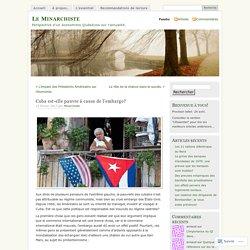 Cuba est-elle pauvre à cause de l'embargo?