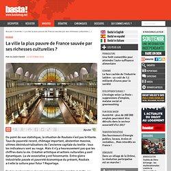 La ville la plus pauvre de France sauvée par ses richesses culturelles