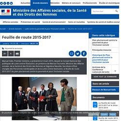Feuille de route 2015-2017 - Lutte contre la pauvreté et pour l'inclusion sociale - Ministère des Affaires sociales, de la Santé et des Droits des femmes