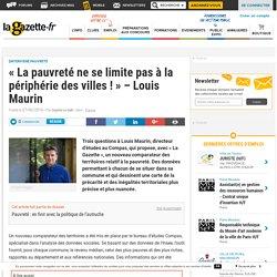 « La pauvreté ne se limite pas à la périphérie des villes ! » - Louis Maurin