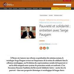 Pauvreté et solidarité : entretien avec Serge Paugam