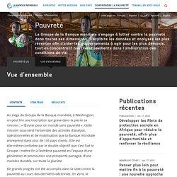 Banque mondiale - Pauvreté - Vue d'ensemble [ressource]