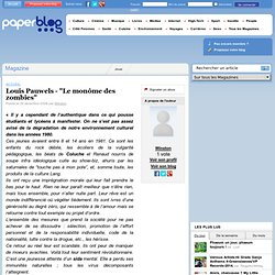"""Louis Pauwels - """"Le monôme des zombies"""""""