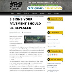3 Signs Your Pavement Should Be Replaced