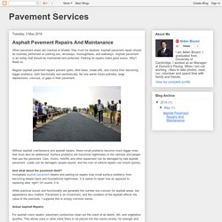 Pavement Services: Asphalt Pavement Repairs And Maintanance