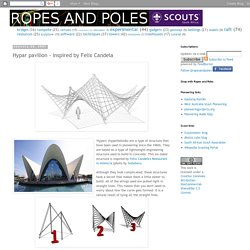 Ropes and Poles: Hypar pavilion - inspired by Felix Candela