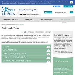 Ateliers pédagogiques du Pavillon de l'eau - Eau de Paris