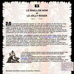 Le pavillon noir, le Jolly Roger : tout sur le drapeau pirate