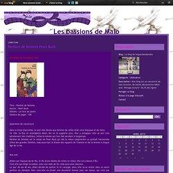 Pavillon de femmes Pearl Buck - Le blog de lespassionsdemalo