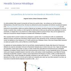 Les pavillons de la marine marchande en Nouvelle-France - Heraldic Science Héraldique
