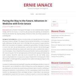 Paving the Way to the Future, Advances in Medicine with Ernie Ianace