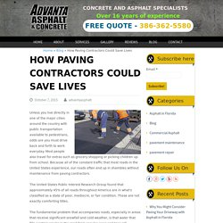 How Paving Contractors Could Save Lives