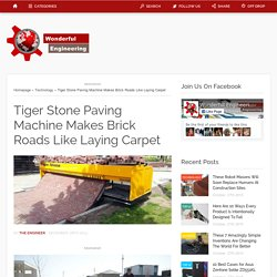 Tiger Stone Paving Machine Makes Brick Roads Like Laying Carpet
