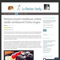 Pavlova crousti-moelleuse, crème vanille-combava et fruits rouges