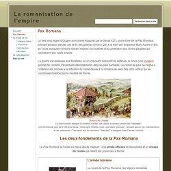 Pax Romana - La romanisation de l'empire