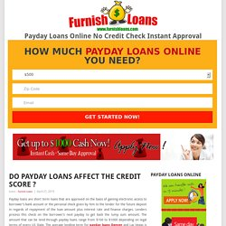 Do Payday Loans Affect the Credit Score ?