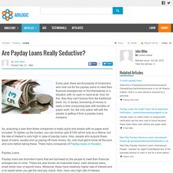 Are Payday Loans Really Seductive?