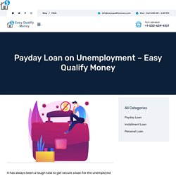 Payday Loan on Unemployment – Easy Qualify Money