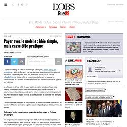 Payer avec le mobile : idée simple, mais casse-tête pratique | E