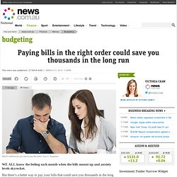 Paying bills in the right order could save you thousands in the long run