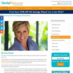Paying Off Credit Card Debt and Affording Dental Care
