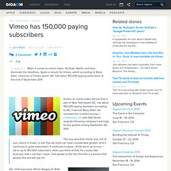 Vimeo has 150,000 paying subscribers — Online Video News