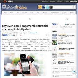 payleven apre i pagamenti elettronici anche agli utenti privati