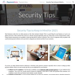 Payment Asia - Security Tips to Keep in Mind for 2021