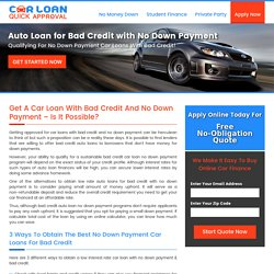 No Down Payment Auto Loans with Bad Credit, Make your Car Buying Simple