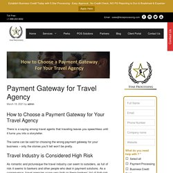 Payment Gateway For Travel Agency : How to Choose Easily?