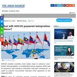 What will ASEAN payment integration achieve?