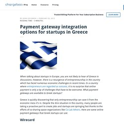 Payment gateway integration options for startups in Greece