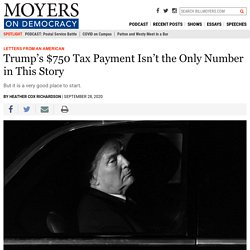 Trump's $750 Tax Payment Isn't the Only Number in This Story – BillMoyers.com
