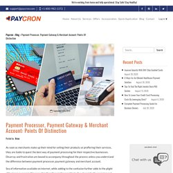 Do payment gateway, processor,merchant account work in sync?