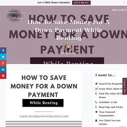 Radical Ideas For Saving Up For A Down Payment While Renting