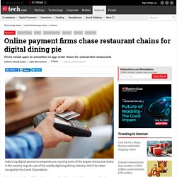 Online Dining: Online payment firms chase restaurant chains for digital dining pie, Technology News, ETtech